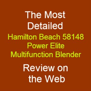Hamilton Beach 58148 Power Elite Multi-Function Blender Review