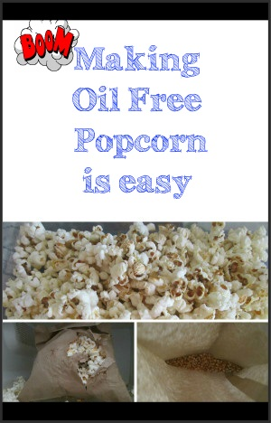 Making Oil Free Popcorn