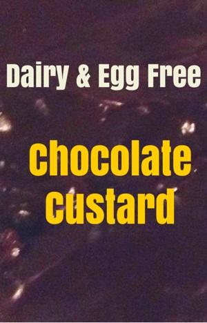 Dairy Free Chocolate Custard