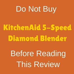 KitchenAid 5-speed Diamond Blender Review